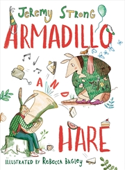 Armadillo and Hare | Hardback Book