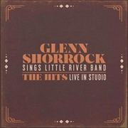 Glenn Shorrock Sings Little River Band