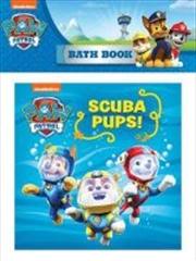 PAW Patrol Scuba Pups Bath Book | Hardback Book