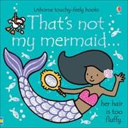 Thats Not My Mermaid