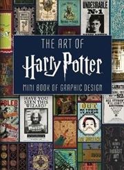 Art Of Harry Potter: Mini Book of Graphic Design MINIATURE EDITION | Hardback Book