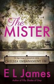 Mister - From the Author of 50 Shades of Grey