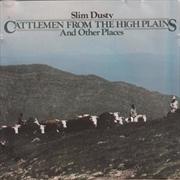 Cattlemen From The High Plains
