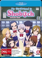 My Girlfriend Is Shobitch | Complete Series