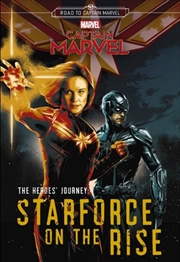 Captain Marvel The Heroes' Journey : Starforce on the Rise | Paperback Book