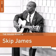Rough Guide To Skip James