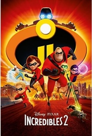 Incredibles 2 - One Sheet Poster