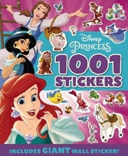 Disney : Princess 1001 Sticker Book Includes Giant Wall Sticker!