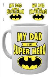 DC Comics - My Dad Is A Super Hero (Batman)