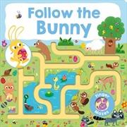 Follow The Bunny: Follow Me Maze Book