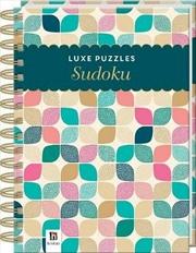 Luxe Puzzles: Sudoku | Hardback Book