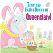 Tiny the Easter Bunny in Queensland