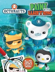 Octonauts Paint With Water | Paperback Book