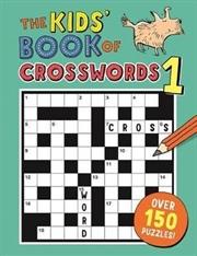Kids' Book of Crosswords 1