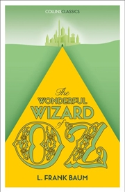Wonderful Wizard Of Oz: Collins Classics | Paperback Book