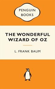 The Wonderful Wizard of Oz: Popular Penguins | Paperback Book