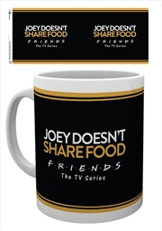 Friends - Joey Doesn't Share Food | Merchandise