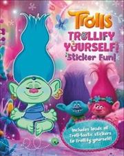 Trolls Trollify Yourself: Sticker Fun | Paperback Book