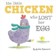 Little Chicken Who Lost Her Egg