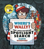 Where's Wally? The Spectacular Spotlight Search | Hardback Book