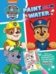 PAW Patrol Paint with Water | Paperback Book