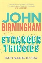 Stranger Thingies: From Felafel To Now | Paperback Book