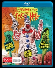 Two From Hell - House Of 1000 Corpses / The Devils Rejects