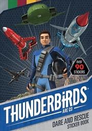 Thunderbirds Are Go: Dare and Rescue Sticker Book   Paperback Book