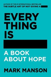 Everything Is - A Book About Hope