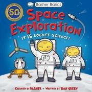 Basher Basics: Space Exploration | Paperback Book