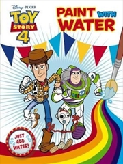 Toy Story 4 : Paint with Water | Paperback Book