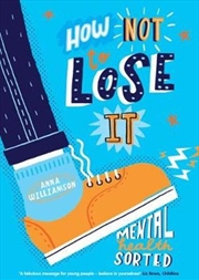 How Not To Lose It: Mental Health Sorted | Paperback Book