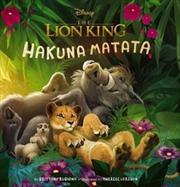 Lion King Hakuna Matata | Hardback Book