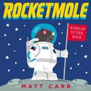 Rocketmole | Paperback Book
