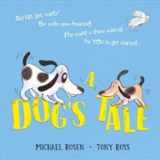 A Dog's Tale: Life Lessons for a Pup