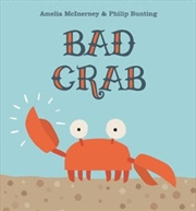 Bad Crab | Hardback Book