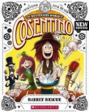 Mysterious World of Cosentino - Rabbit Rescue