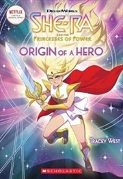 She Ra Origin Of A Hero