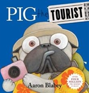 Pig The Tourist | Hardback Book