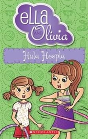 Ella and Olivia #24: Hula Hoopla | Paperback Book