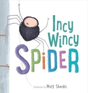 Incy Wincy Spider | Board Book