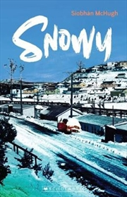My Australian Story: Snowy | Paperback Book