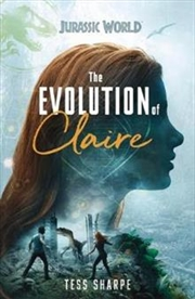 Jurassic World: The Evolution of Claire | Paperback Book