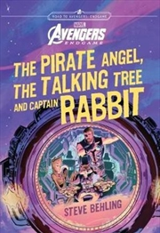 Avengers 4: The Pirate Angel, Talking Tree and Captain Rabbit | Paperback Book