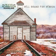 Hell Bound For Heaven