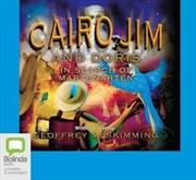 Cairo Jim And Doris In Search Of Martenarten | Audio Book