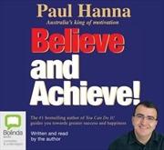 Believe And Achieve!   Audio Book