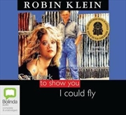Came Back To Show You I Could Fly   Audio Book