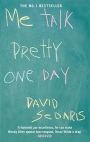 Me Talk Pretty One Day   Paperback Book