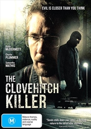 Clovehitch Killer, The
